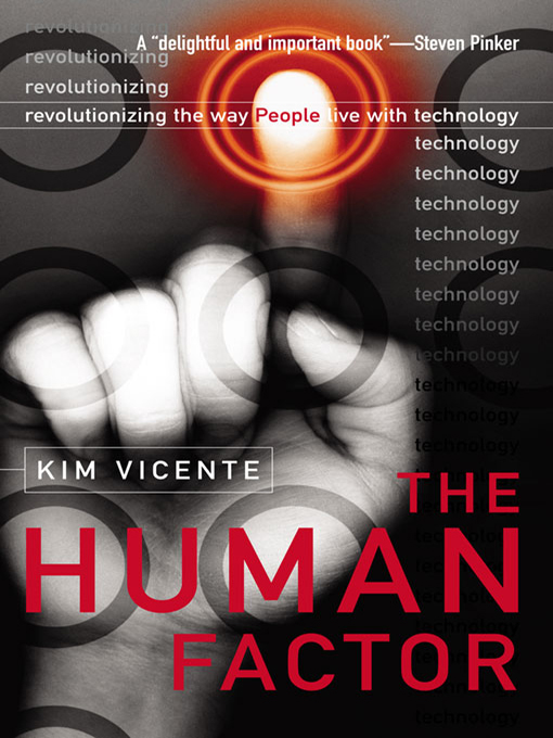 The Human Factor Revolutionizing the Way People Live with Technology