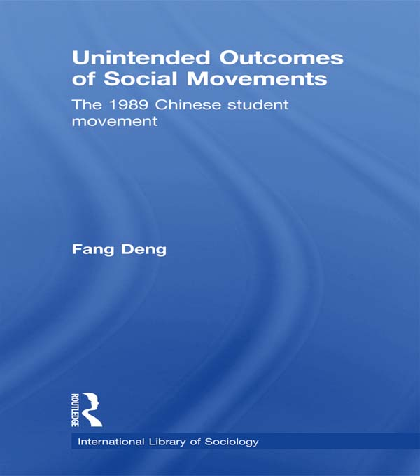 Unintended Outcomes of Social Movements The 1989 Chinese Student Movement