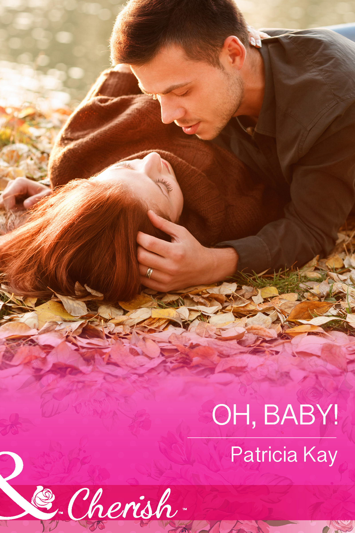 Oh,  Baby! (Mills & Boon Cherish) (The Crandall Lake Chronicles - Book 1)