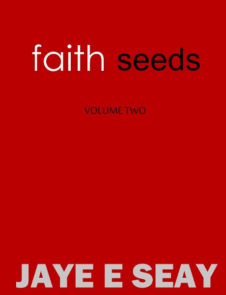 Faith Seeds: Volume Two