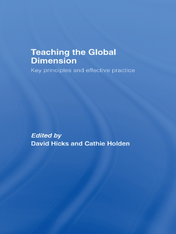 Teaching the Global Dimension Key Principles and Effective Practice