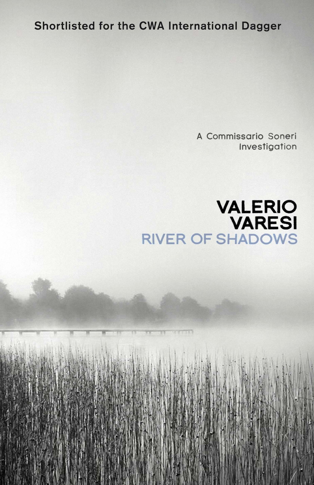 River of Shadows A Commissario Soneri Mystery