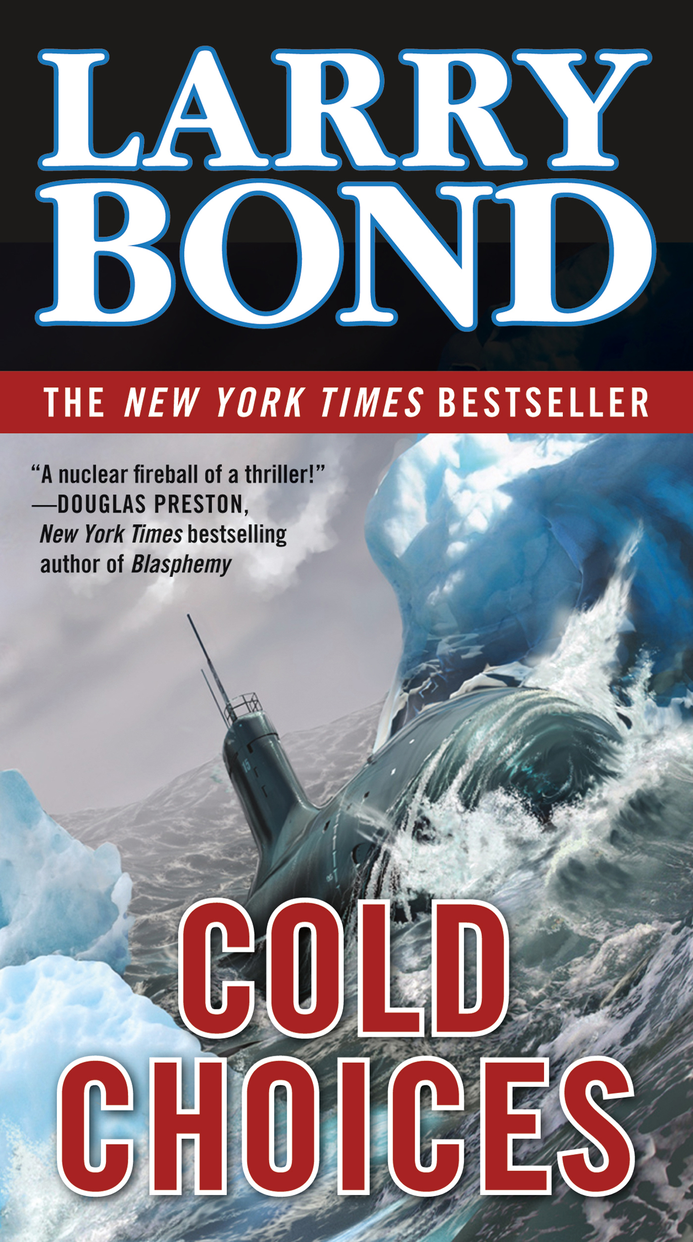Cold Choices By: Larry Bond