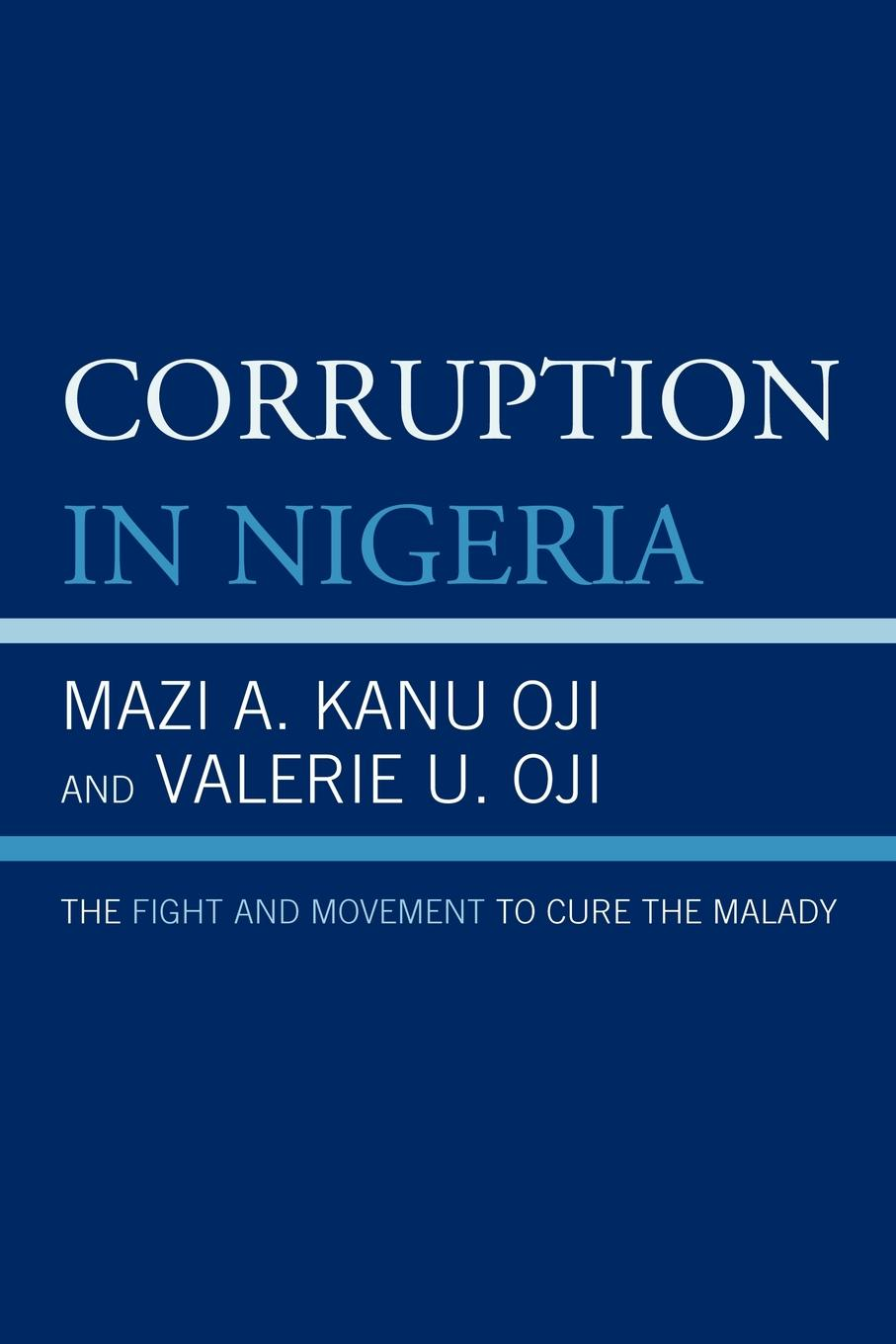 Corruption in Nigeria The Fight and Movement to Cure the Malady