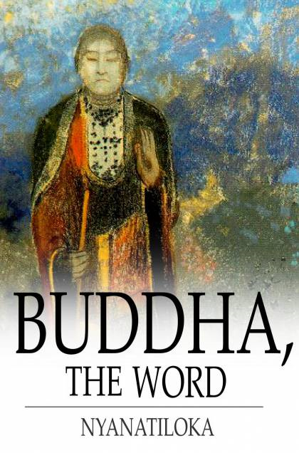 Buddha,  The Word The Eightfold Path
