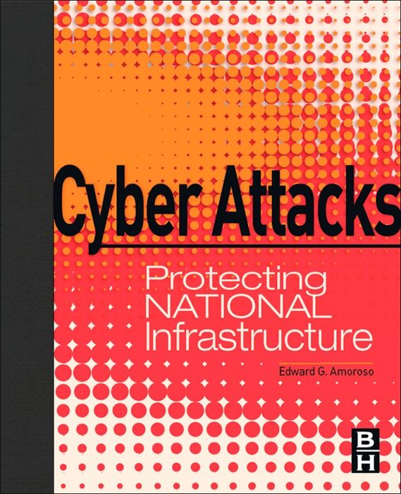 Cyber Attacks Protecting National Infrastructure
