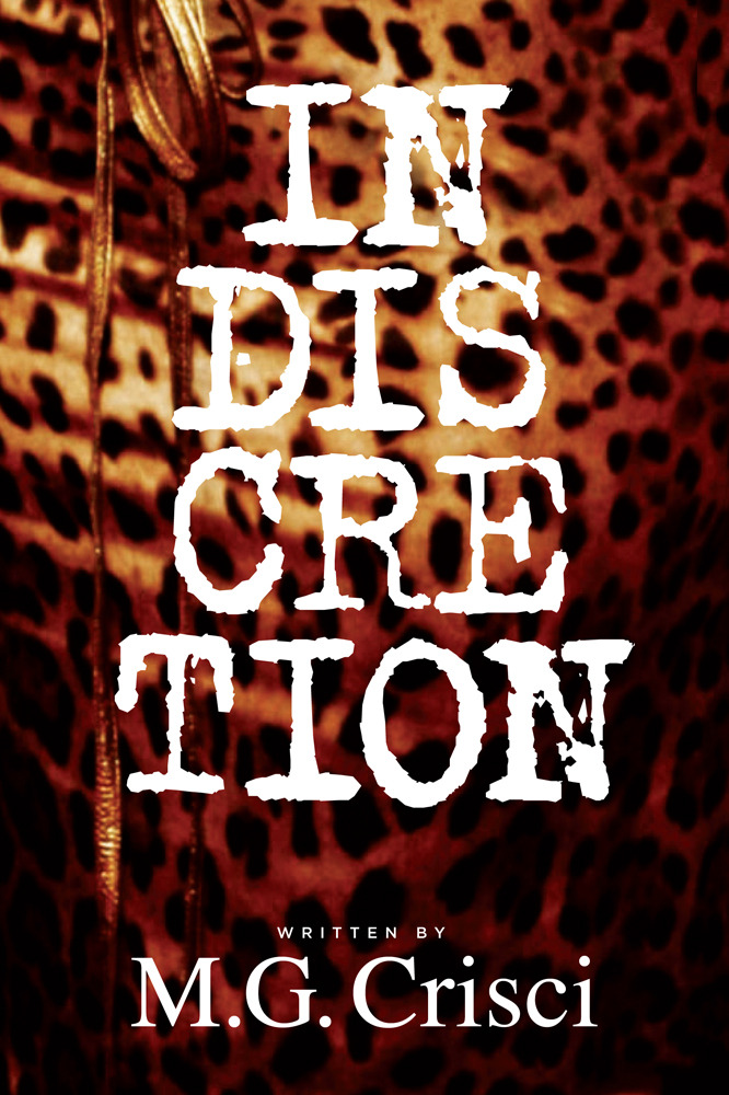 Indiscretion By: Mathew Crisci
