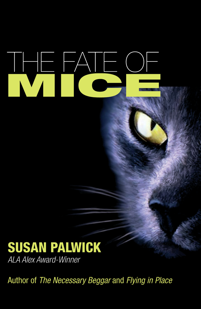 The Fate of Mice By: Susan Palwick