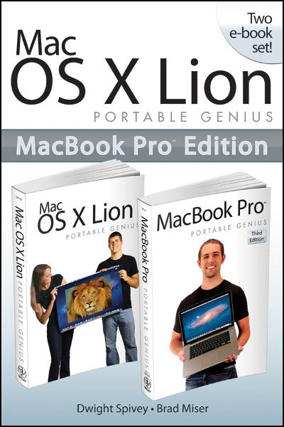 Mac OS X Lion Portable Genius Bundle (Two e-Book Set) By: Brad Miser,Dwight Spivey