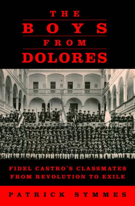 The Boys from Dolores By: Patrick Symmes
