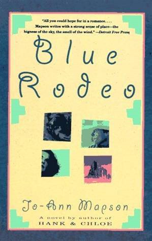 Blue Rodeo By: Jo-Ann Mapson