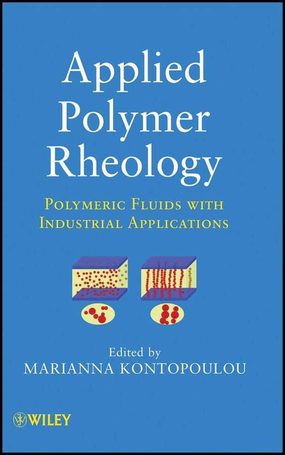 Applied Polymer Rheology By: