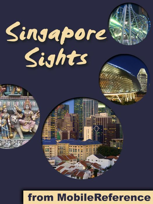 Singapore Sights (Mobi Sights) By: MobileReference