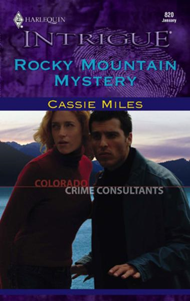 Rocky Mountain Mystery By: Cassie Miles