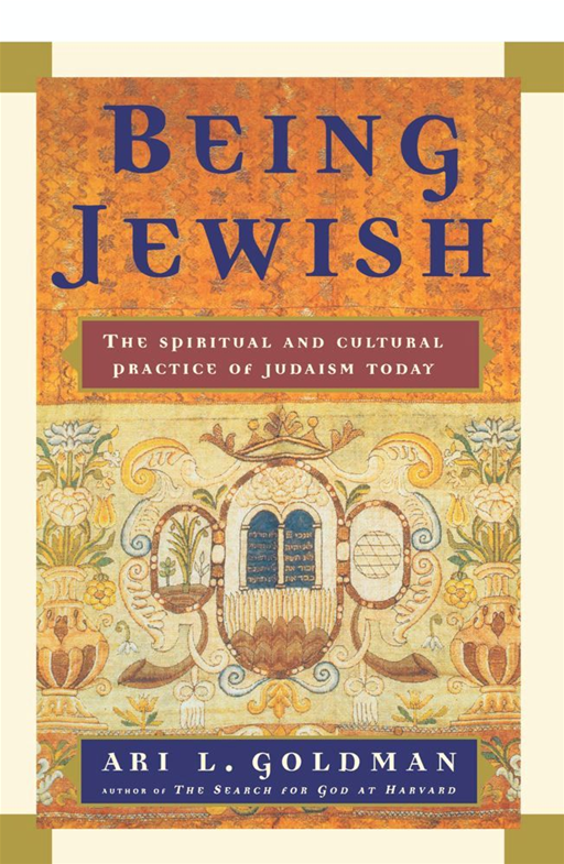 Being Jewish By: Ari L. Goldman