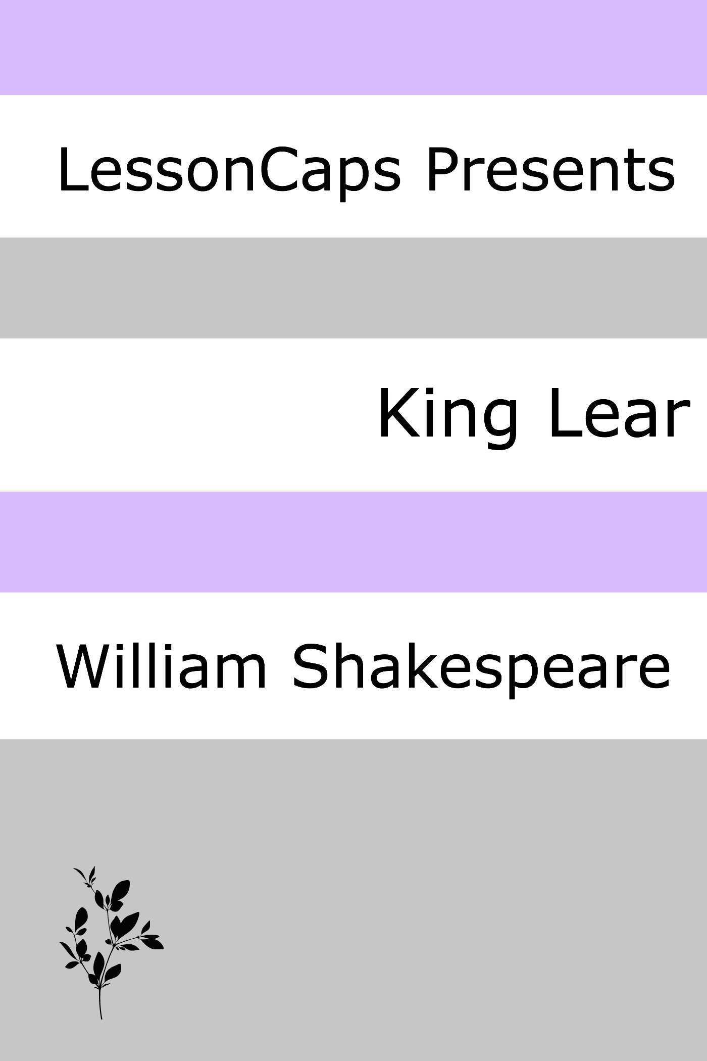 King Lear: Teacher Lesson Plans