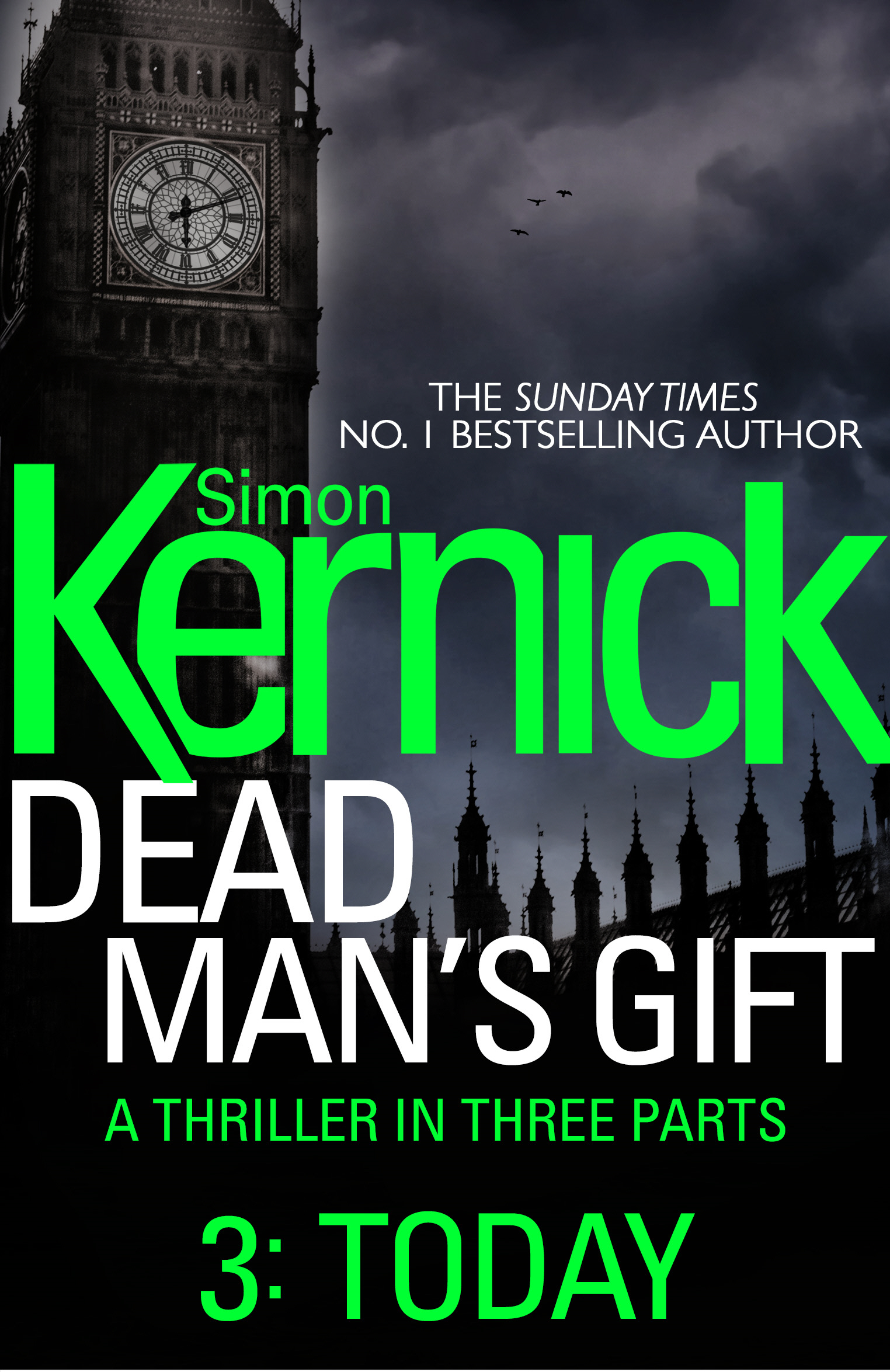 Dead Man?s Gift: Today (Part 3)