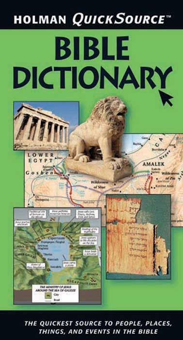Holman QuickSource Bible Dictionary