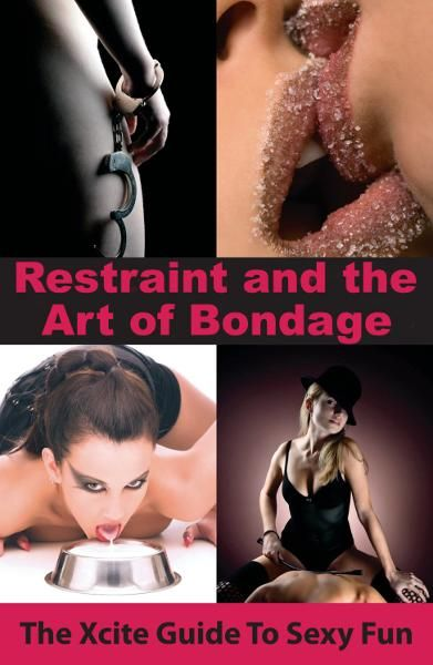 Restraint and The Art of Bondage