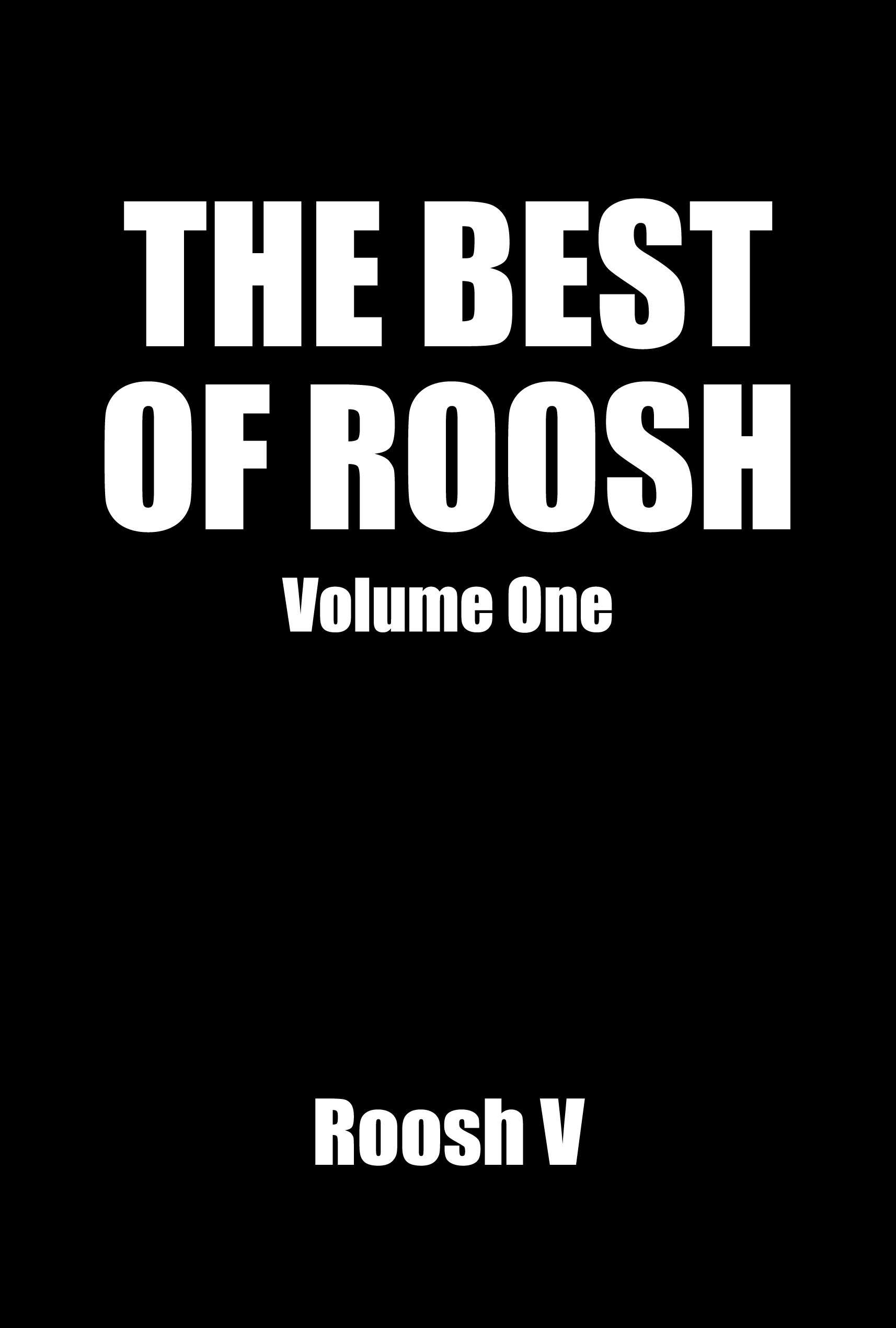 The Best Of Roosh: Volume 1