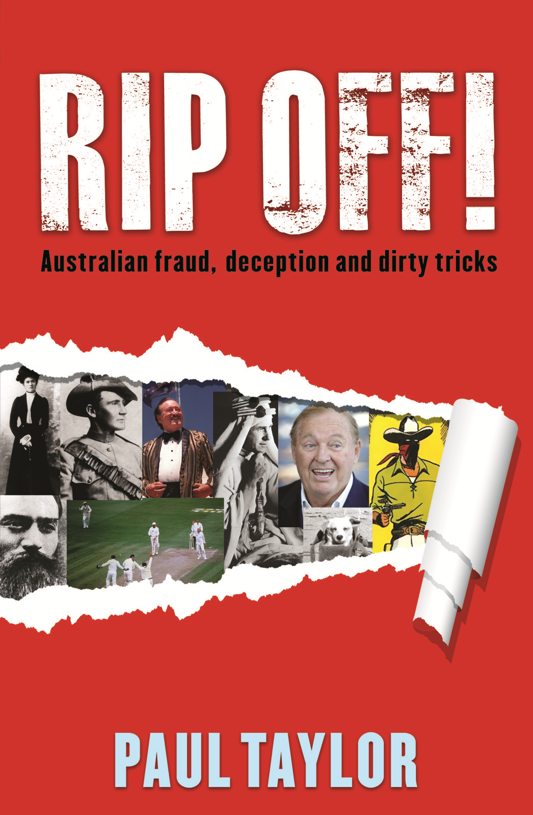 Rip Off!: Fraud, deception and dirty tricks