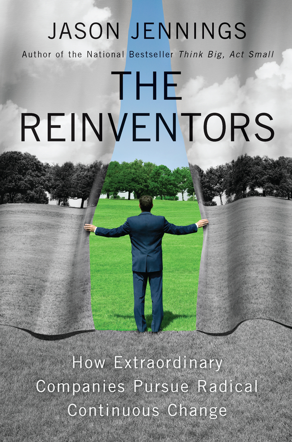 The Reinventors By: Jason Jennings