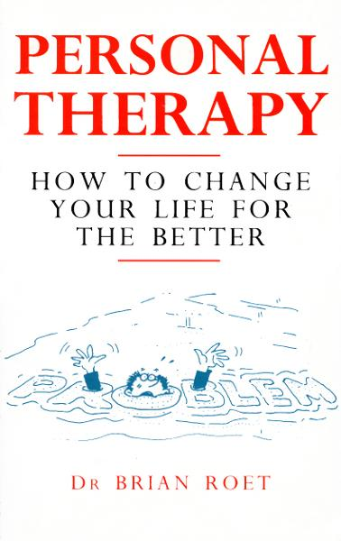 Personal Therapy How to Change Your Life for the Better