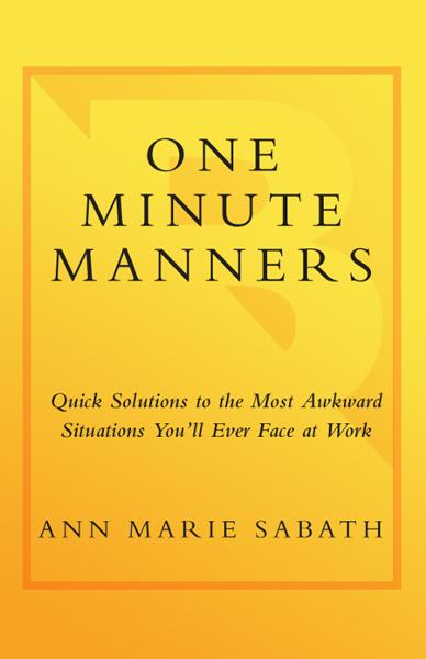 One Minute Manners By: Ann Marie Sabath