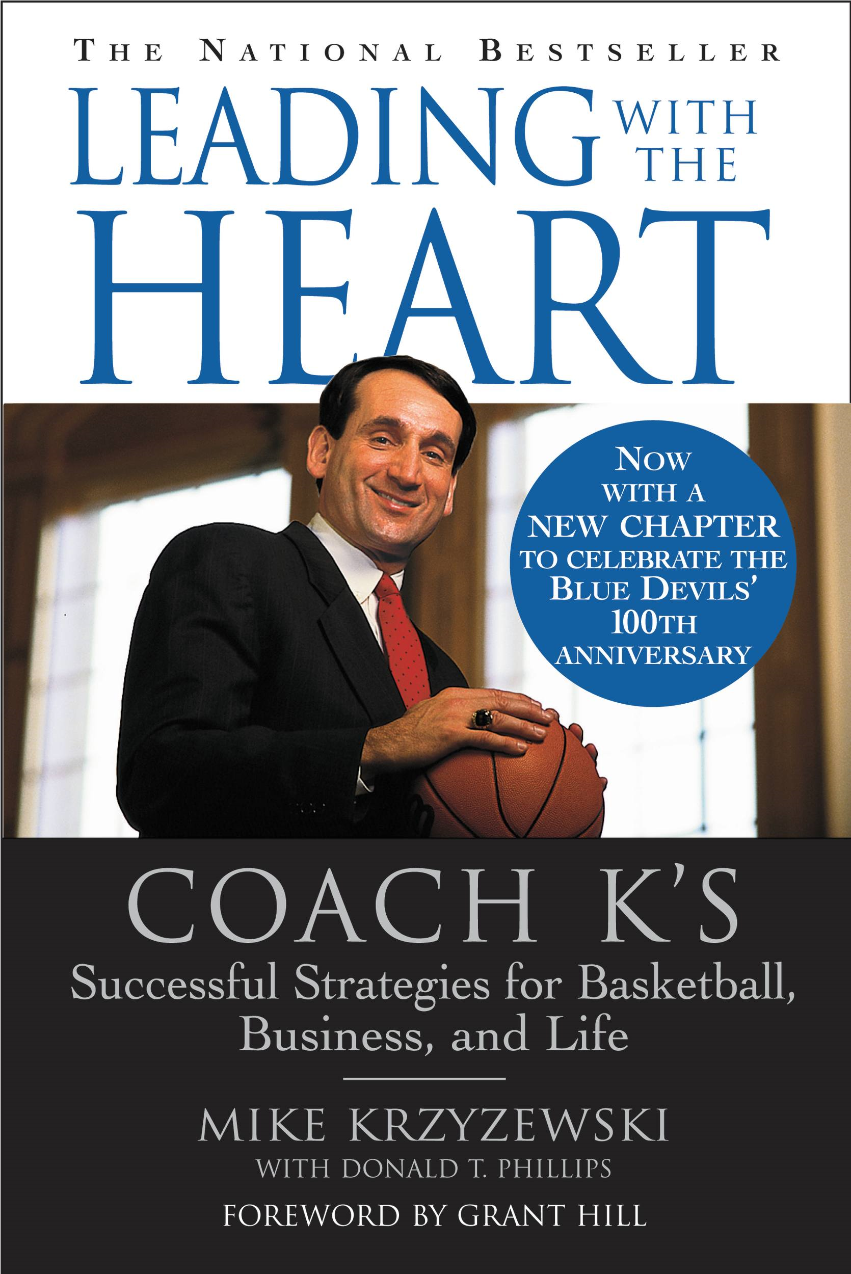Leading with the Heart By: Donald T. Phillips,Mike Krzyzewski