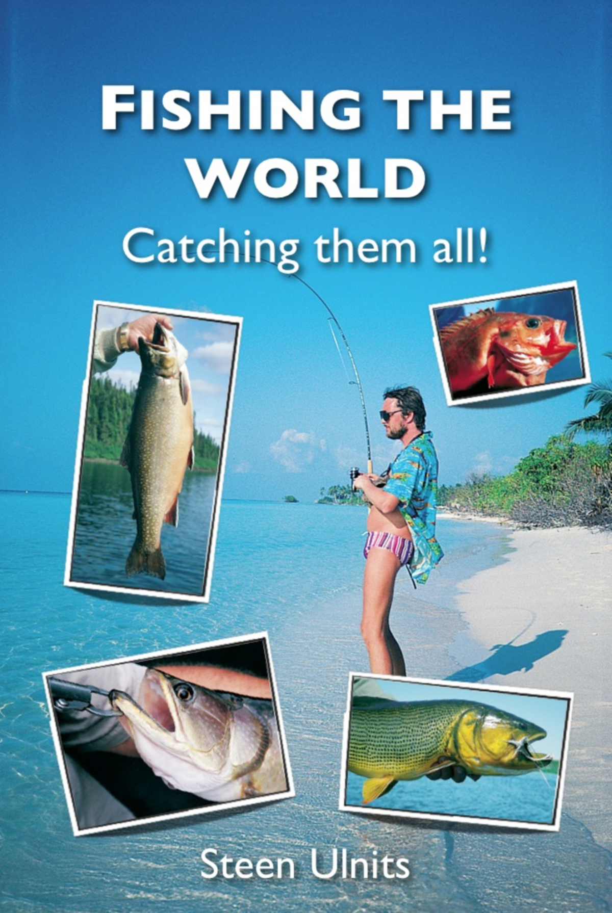 Fishing the World: Catching the All!