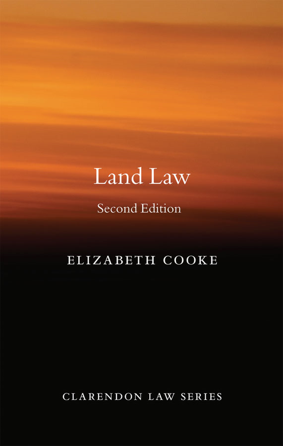 Land Law By: Elizabeth Cooke