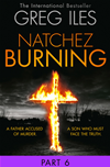 Natchez Burning: Part 6 Of 6