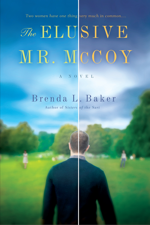 The Elusive Mr. McCoy By: Brenda L. Baker