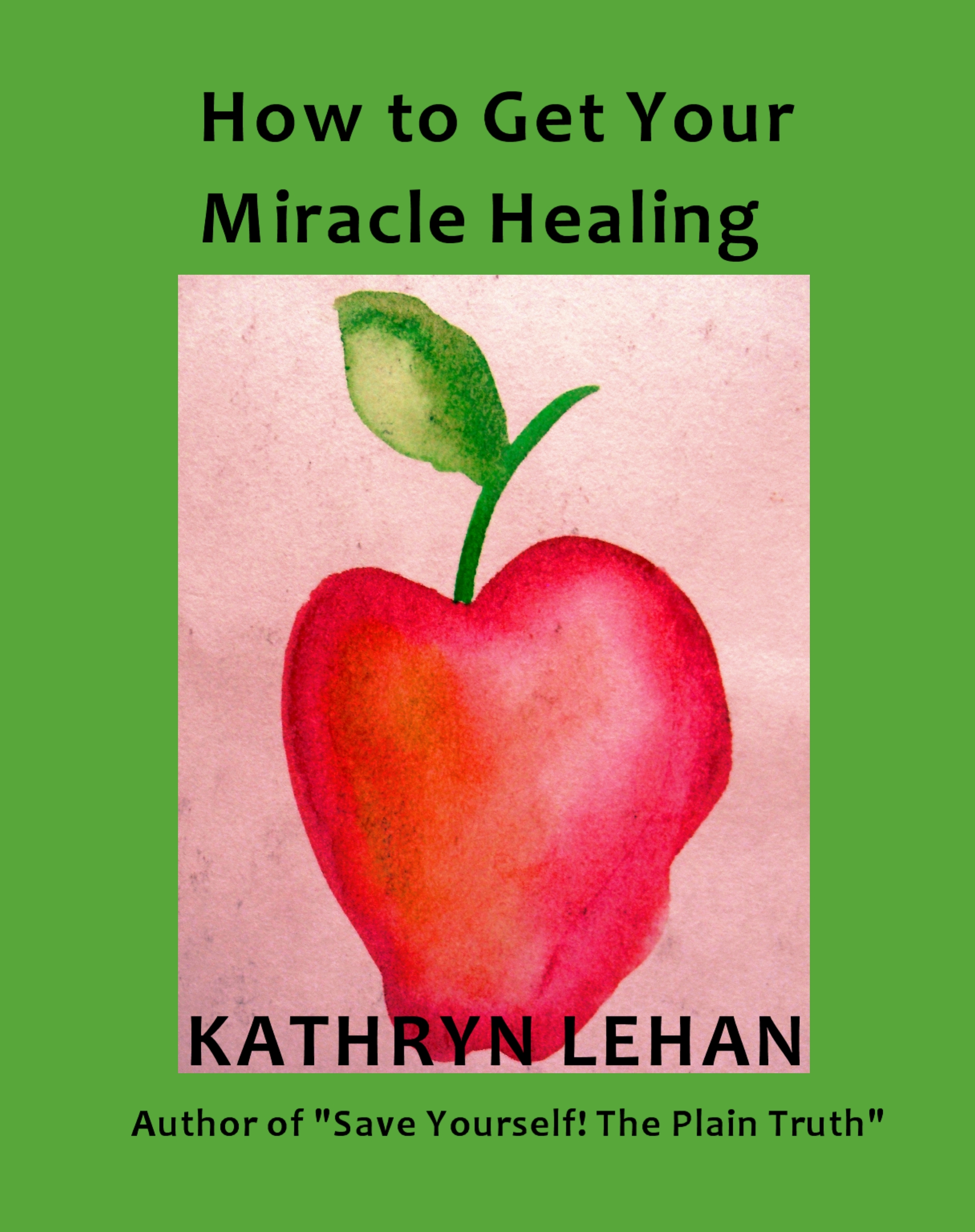 How to Get Your Miracle Healing