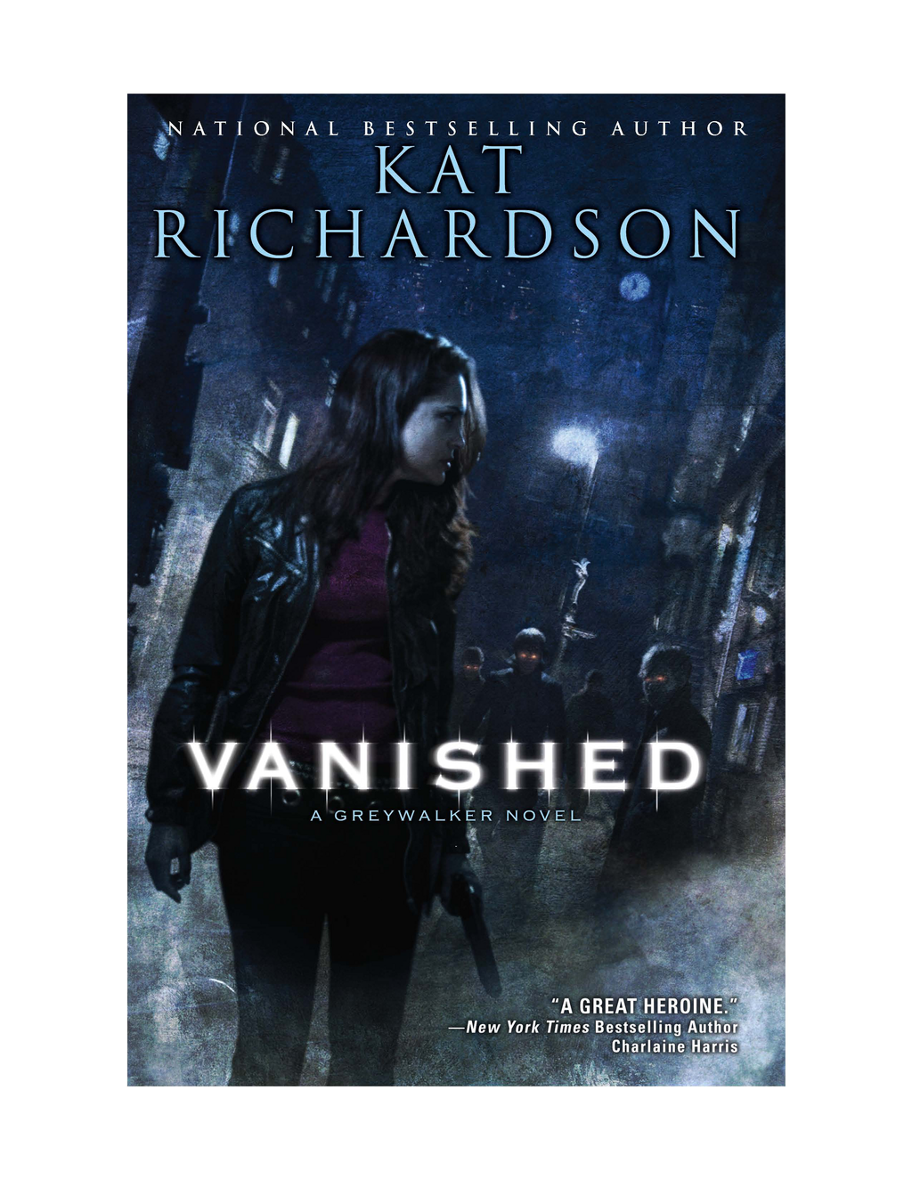 Vanished: A Greywalker Novel By: Kat Richardson