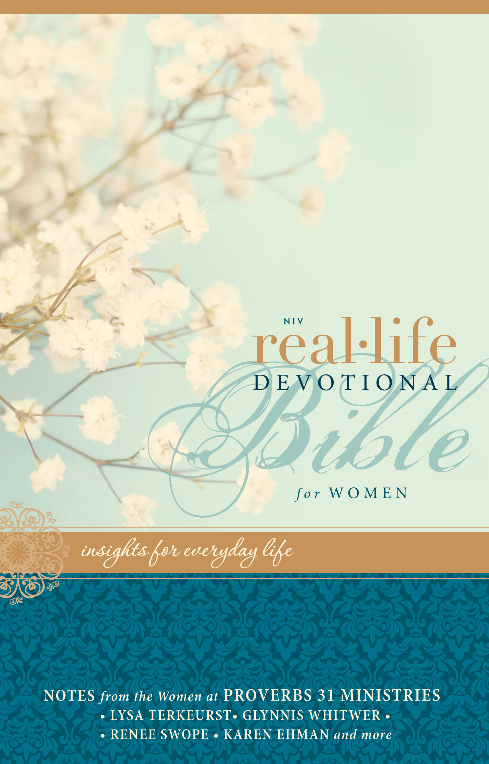 NIV Real-Life Devotional Bible for Women By: Lysa   TerKeurst