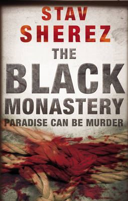 The Black Monastery By: Stav Sherez