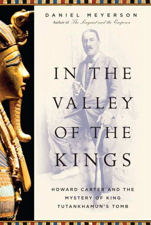 In the Valley of the Kings By: Daniel Meyerson