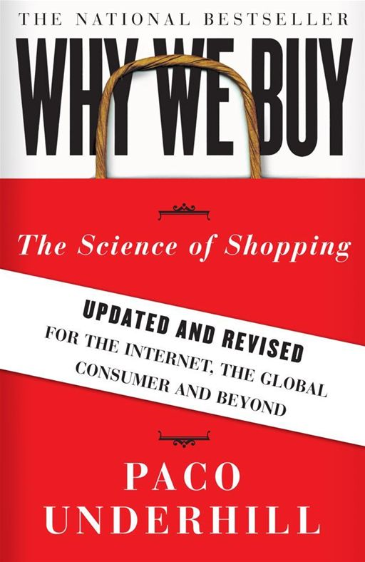 Why We Buy By: Paco Underhill