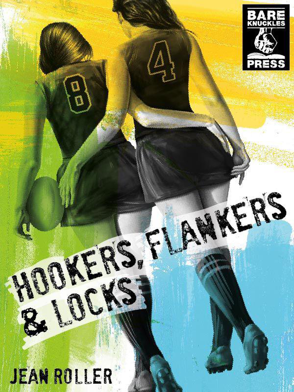 Hookers, Flankers, and Locks