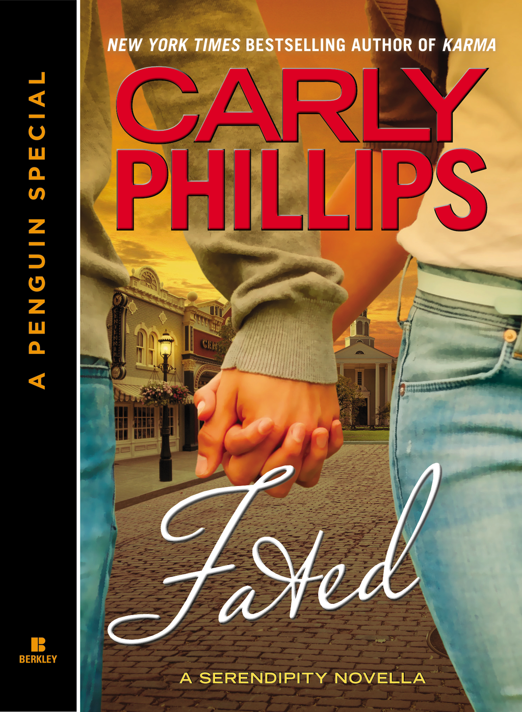 Fated By: Carly Phillips