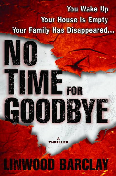 No Time for Goodbye By: Linwood Barclay