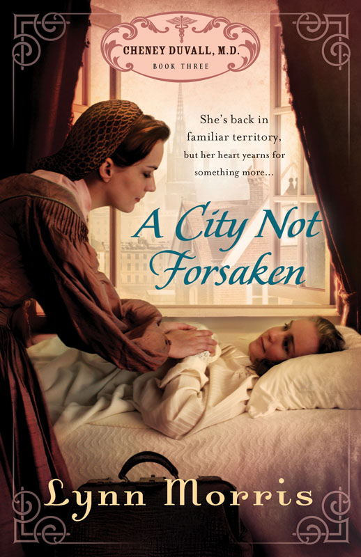 A City Not Forsaken By: Lynn Morris