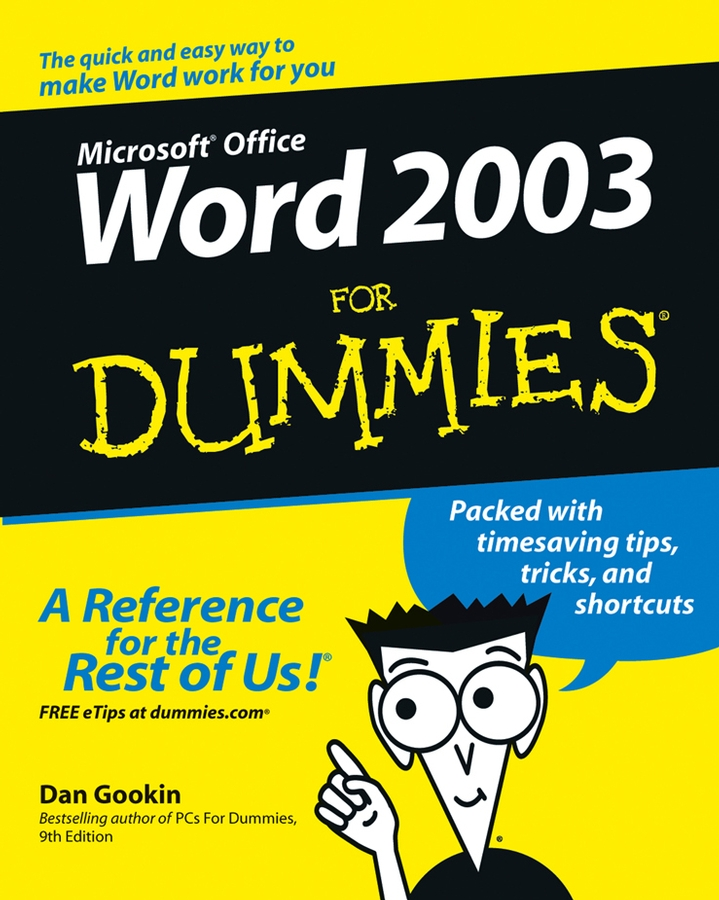 Word 2003 For Dummies By: Dan Gookin