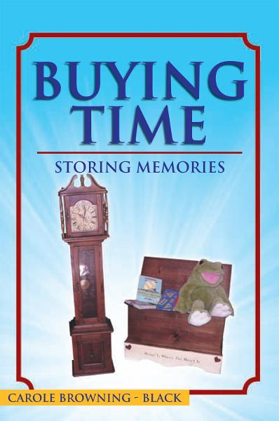 Buying Time - Storing Memories