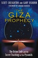 download The Giza Prophecy: The Orion Code and the Secret Teachings of the Pyramids book