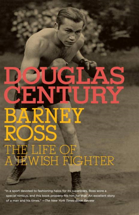 Barney Ross By: Douglas Century