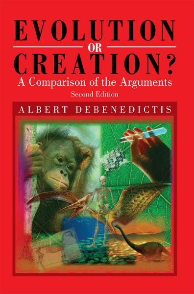 Evolution or Creation? By: Albert DeBenedictis