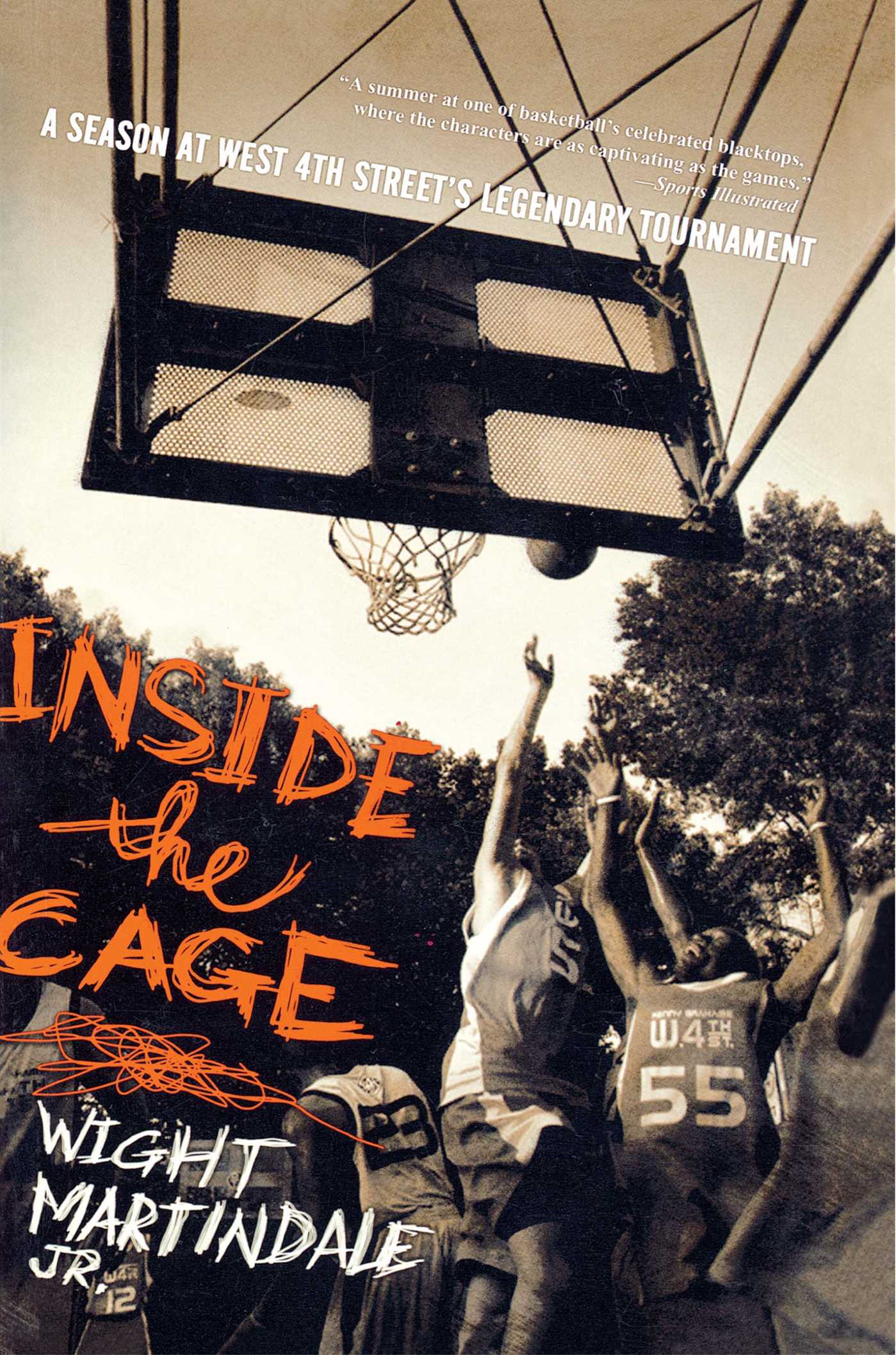 Inside the Cage A Season at West 4th Street's Legendary Tournament