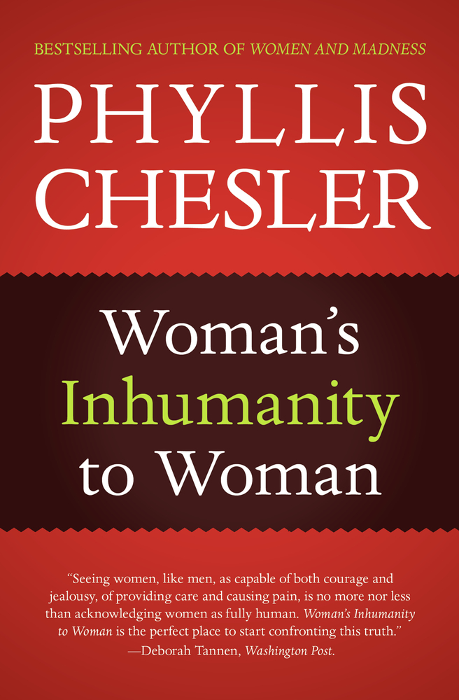 Woman's Inhumanity to Woman